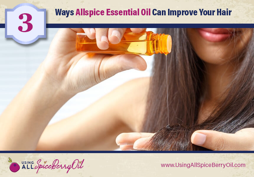 benefits of allspice for hair